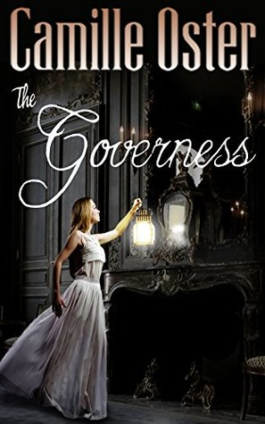 The Governess: a classic Victorian gothic romance
