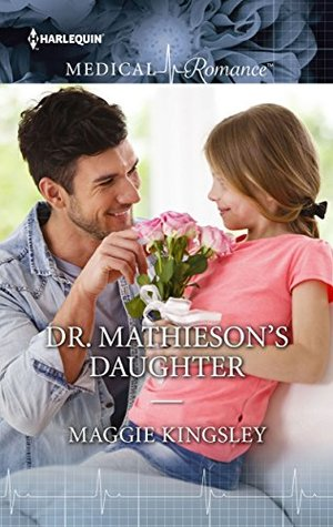 Drthiesons Daughter By Maggie Kingsley