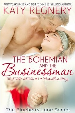 The Bohemian and the Businessman (The Story Sisters #1; Blueberry Lane, #14)