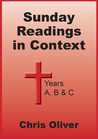 Sunday Readings in Context: Years A, B & C