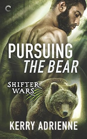 Pursuing the Bear (Shifter Wars, #2)