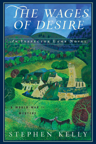 The Wages of Desire: A World War II Mystery(Inspector Lamb 2)