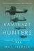 The Kamikaze Hunters by Will Iredale