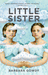 Little Sister by Barbara Gowdy