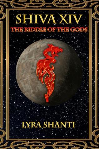 The Riddle of the Gods (Shiva XIV, #3)