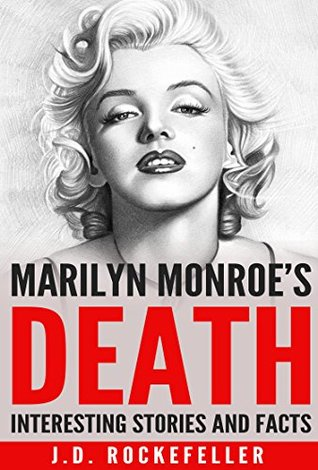 Free download Interesting Stories and Facts About Marilyn Monroe's Death PDF