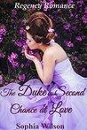 The Duke's Second Chance at Love (Regency Romance)
