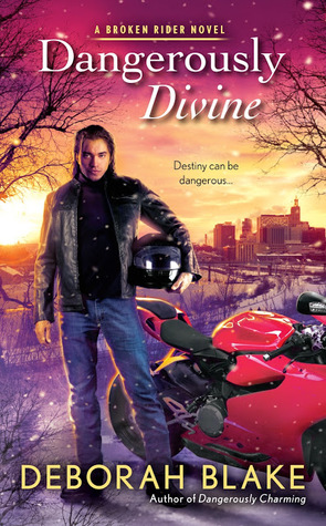 Dangerously Divine (Broken Riders #2)