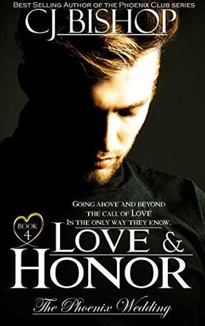 Love and Honor (The Phoenix Wedding, #4)