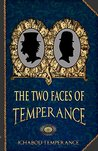 The Two Faces of Temperance (The Adventures of Ichabod Temperance Book 10)