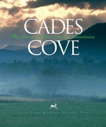 Cades Cove The Dream of the Smoky Mountains