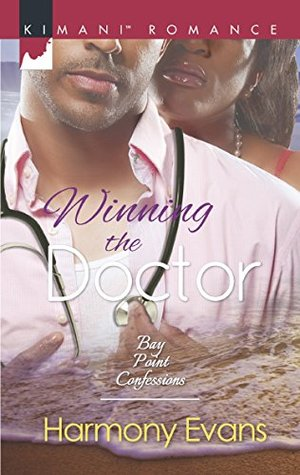 Winning The Doctor (Bay Point Confessions, Book 2)