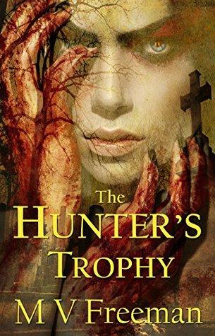 The Hunter's Trophy: Horror Short Story