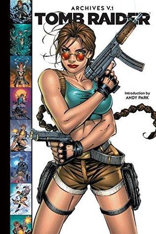 Tomb Raider Archives, Volume 1