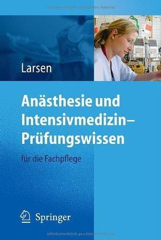 Anästhesie und Intensivmedizin - Prüfungswissen: für die Fachpflege