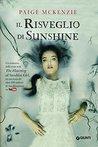 Il risveglio di Sunshine by Paige McKenzie