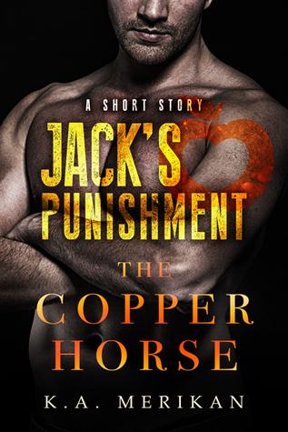 Ebook Jack's Punishment by K.A. Merikan TXT!