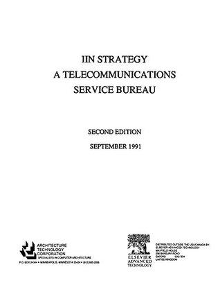 IIN Strategy - A Telecommunications Service Bureau