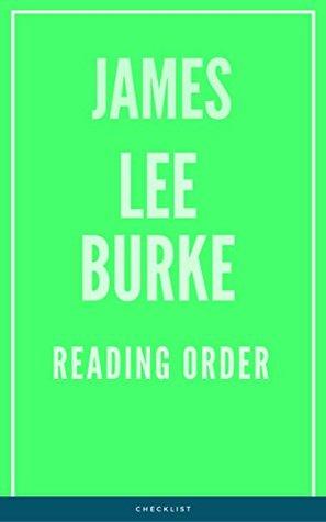 JAMES LEE BURKE: READING ORDER
