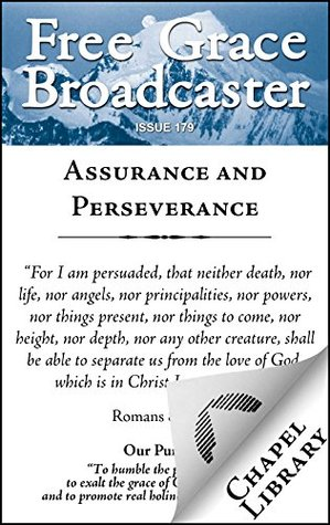Assurance and Perseverance (Free Grace Broadcaster Book 179)