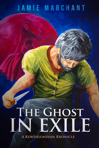 The Ghost in Exile (Kronicles of Korthlundia)
