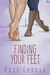 Finding Your Feet (Toronto Connections, #2)