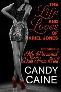 My Personal Date From Hell (The Life and Loves of Ariel Jones, #3)