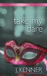 Take My Dare (Stark International Trilogy #4)