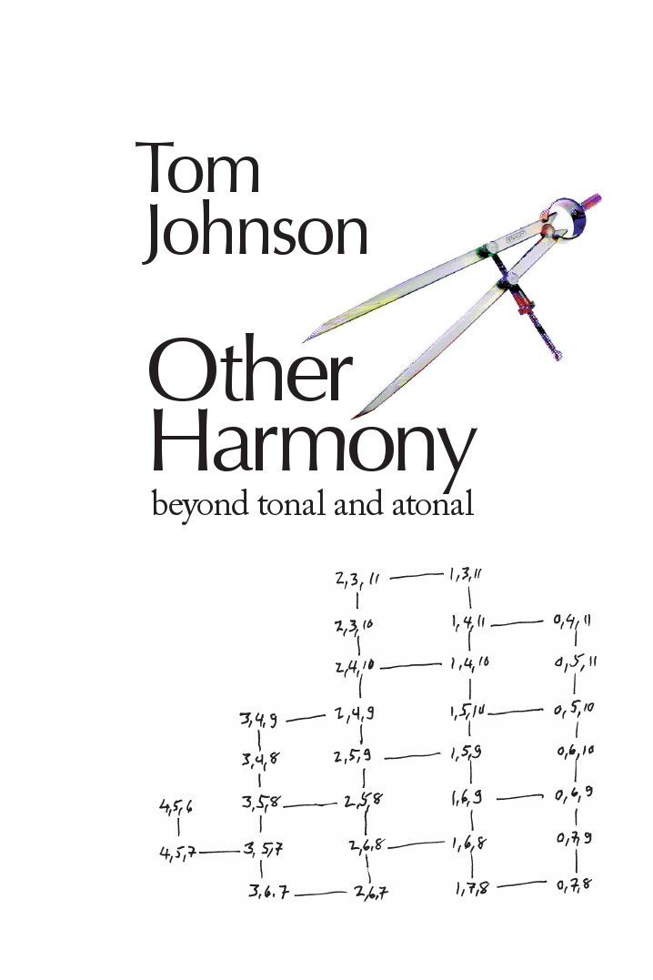 Other Harmony: Beyond Tonal and Atonal