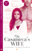 The Casanova's Wife (Marriages Made in India, #4)