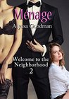 Menage (Welcome to the Neighborhood Book 2)
