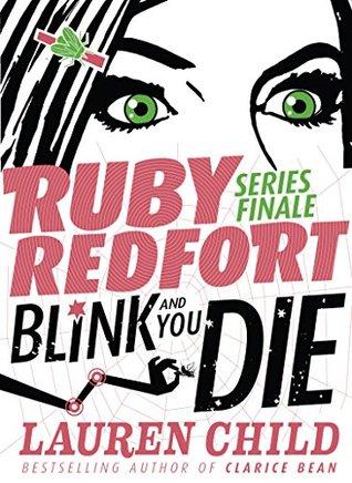 Blink and You Die (Ruby Redfort #6)