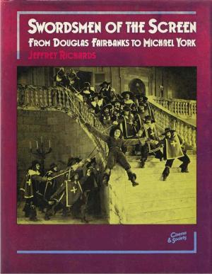Swordsmen Of The Screen, From Douglas Fairbanks To Michael York