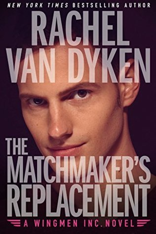 The Matchmaker's Replacement (Wingmen Inc. #2)