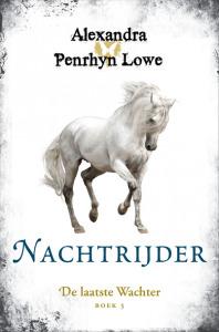 Nachtrijder (De Laatste Wachter #3) – Alexandra Penrhyn Lowe