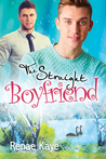 The Straight Boyfriend (Loving You, #3)