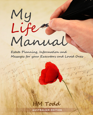 My Life Manual - Australian Edition by H.M. Todd