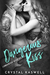 Dangerous Kiss by Crystal Kaswell