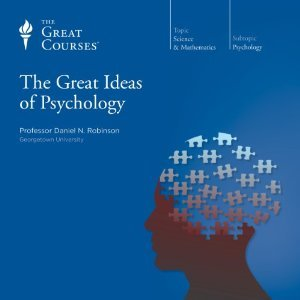 The Great Ideas of Psychology by Daniel N. Robinson