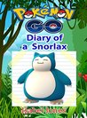 Pokemon Go: Diary of a Snorlax(Unofficial Pokemon Book)