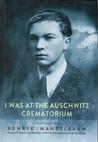 I Was at the Auschwitz Crematorium. A Conversation with Henryk Mandelbaum, Former Prisoner and Member of the Sonderkommando at Auschwitz