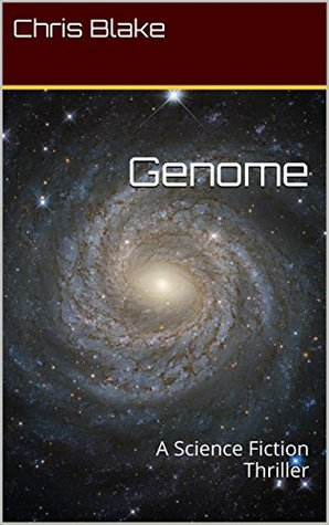 Genome: A Science Fiction Thriller (An Enigma Epic Space Adventure Book 2)