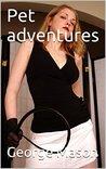 Pet adventures (Pet stories Book 2)