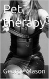 Pet therapy (Pet stories Book 1)