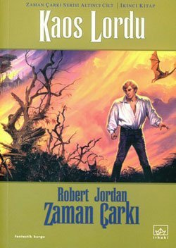 Kaos Lordu Zaman Çarki Serisi 6. Cilt 2. Kitap