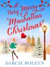 A Very Merry Manhattan Christmas by Darcie Boleyn