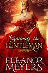 Gaining the Gentleman (Wardington Park, #3)