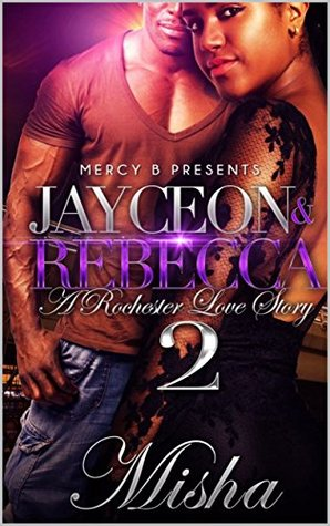 Jayceon & Rebecca: A Rochester Love Story 2