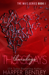 Thursdays (The Wait, #1)