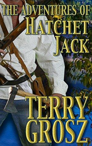 The Adventures of Hatchet Jack (The Mountain Men Book 4)